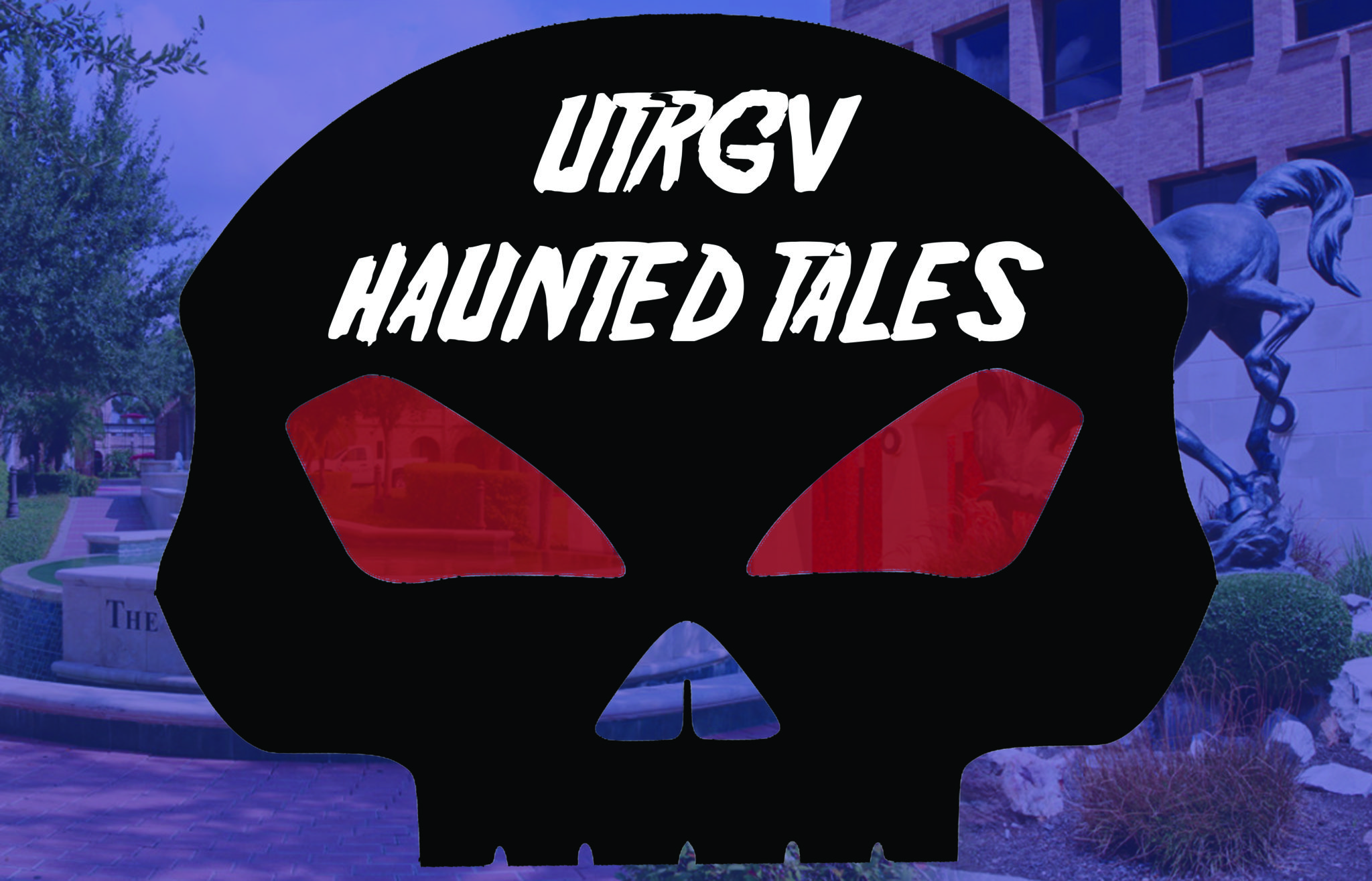 A picture of a skull with the words UTRGV Haunted Tales inside of it.